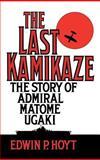 The Last Kamikaze 9780275940676