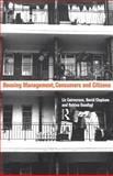 Housing Management, Consumers and Citizens, Liz Cairncross and David Clapham, 0415070678