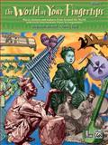 The World at Your Fingertips, Deborah Brener and Nancy Lau, 0739040677