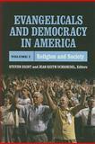 Evangelicals and American Democracy 9780871540676