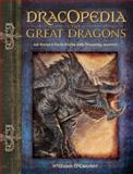 Dracopedia the Great Dragons, William O'Connor, 144031067X