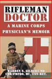 Rifleman/Doctor, Warren S. Gilbert, 1491730676