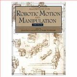 Algorithms for Robotic Motion and Manipulation, Laumond, Jean-Paul and Overmars, Mark, 1568810679