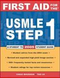 First Aid for the® USMLE Step 1, Bhushan, Vikas and Le, Tao, 0071440674