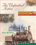 The Unfinished Nation : Brief, Interactive History of the American People, Brinkley, Alan, 0077240677