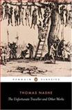 The Unfortunate Traveller and Other Works, Thomas Nashe, 0140430679