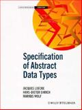 Specification of Abstract Data Types, Loeckx, Jacques and Ehrich, Hans-Dieter, 047195067X