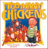 Too Many Chickens, Paulette Bourgeois, 1550740679