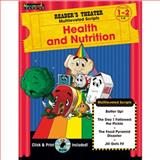 Health and Nutrition Grades 1-2 with CD-ROM : Reader's Theater Theme Collection, n/a, 1607190672