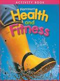 Harcourt Health and Fitness, HARCOURT SCHOOL PUBLISHERS, 0153390670