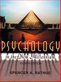Psychology in the New Millennium, Rathus, Spencer A., 0155060678