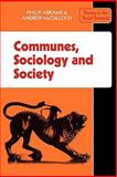 Communes, Sociology and Society, Abrams, P. and McCulloch, Andrew, 0521290678