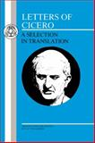 Letters of Cicero : A Selection in Translation, Ciceró, 0862920671