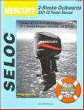 Mercury - 2-Stroke Outboards, 2001-09, Seloc, 0893300675