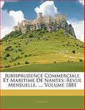 Jurisprudence Commerciale et Maritime de Nantes, , 1142780678