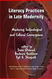 Literacy Practices in Late Modernity, Svein Østerud and Barbara Gentikow, 1612890679
