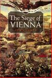The Siege of Vienna, Stoye, John, 1841580678