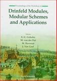 Drinfeld Modules, Modular Schemes and Applications, J. Van Geel, 9810230672