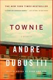 Townie, Andre Dubus, 0393340678