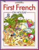 First French on Holiday, Kathy Gemmell, 0746010672