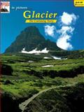 In Pictures Glacier, Cindy Nielsen, 088714067X