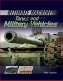 Tanks and Military Vehicles, Rob Scott Colson, 1477700676