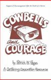Cowbells and Courage, Pat Page, 1561230677