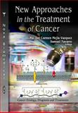 New Approaches in the Treatment of Cancer, Carmen Mejia Vazquez, Dra Ma Del and Navarro, Samuel, 1621000672
