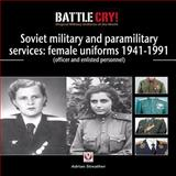Soviet Military and Paramilitary Services, Adrian Streather, 1845840674