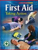 First Aid Taking Action, National Safety Council, 007322068X
