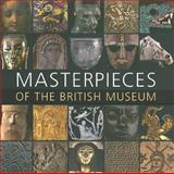 Masterpieces of the British Museum, , 0714150681