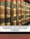 Geschichte der Poetischen National-Literatur der Hebräer, Ernst Heinrich Meier, 1146240686