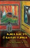 Race Riots and Resistance : The Red Summer of 1919, Voogd, Jan, 1433100681