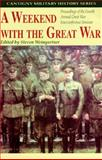 A Weekend with the Great War, Steven Weingartner and George Anastaplo, 1572490683