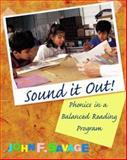 Sound It Out! : Phonics in a Balanced Reading Program, Savage, John F., 0072390689