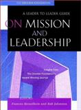 On Mission and Leadership, Drucker Foundation Staff, 0787960683