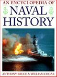 An Encyclopedia of Naval History, Bruce, Anthony and Cogar, William B., 0816040680