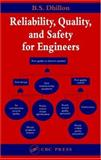 Reliability, Quality, and Safety for Engineers, Dhillon, B. S., 0849330688