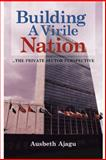 Building a Virile Nation, Ausbeth Ajagu, 1481780689
