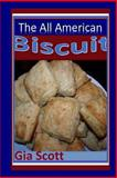 All American Biscuit, Gia Scott, 1492120685