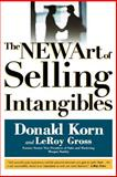 The New Art of Selling Intangibles, Gross, Leroy and Korn, Don, 1592800688