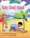Watch Me Read: Rain Cloud Island, Veronica Freeman Ellis, 0395740681