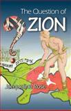 The Question of Zion, Rose, Jacqueline, 069113068X