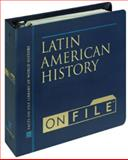 Latin American History on File, Victoria Chapman and David Lindroth, 0816030685