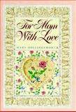 For Mom with Love, Hollingsworth, Mary, 091572068X