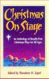 Christmas on Stage, Theodore O. Zapel, 0916260682
