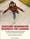 Assessing Neuromotor Readiness for Learning, Sally Goddard Blythe, 1119970687