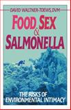 Food, Sex, and Salmonella, David Waltner-Toews, 1550210688