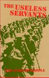 The Useless Servants, Rolando Hinojosa, 1558850686