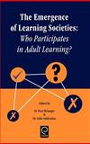 The Emergence of Learning Societies 9780080430683